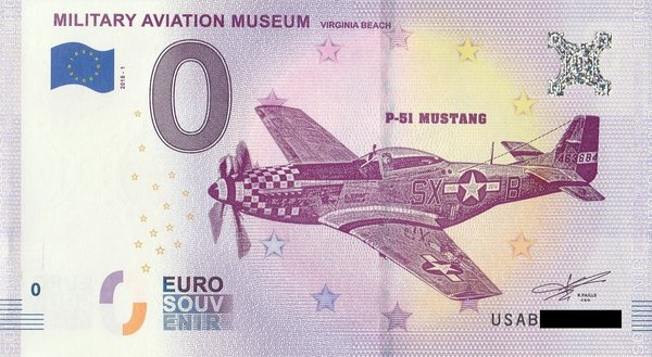 0 Euro Schein - P-51 Mustang Military Aviation Museum USA 2018 1